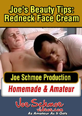 Joe's Beauty Tips: Redneck Face Cream