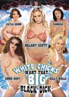 White Chicks Want That Big Black Dick