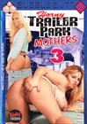 Horny Trailer Park Mothers 3