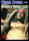 Thug Dick 66: Down And Dirty
