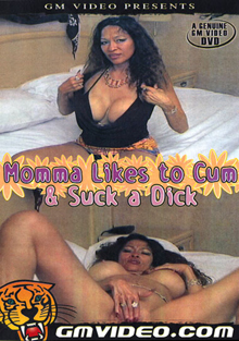 Momma Likes To Cum And Suck A Dick