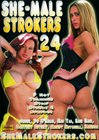 She-Male Strokers 24