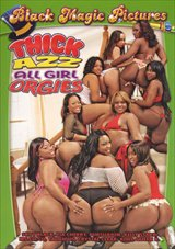Thick Azz All Girl Orgies