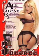 All Alone 3: Single Girl Masturbation Part 2