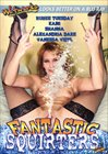 Fantastic Squirters