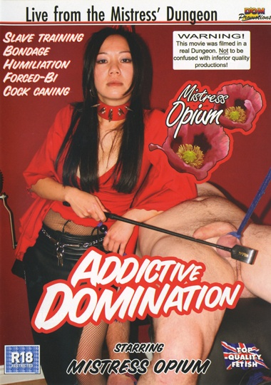 Adult Movies presents Mistress Opium Addictive Domination