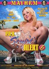 P.O.V. Squirt Alert 6