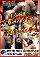 Barebackin Buddies 2 Xvideo gay