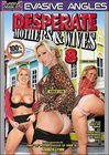Desperate Mothers And Wives 8