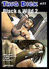 Thug Dick 56: Black And Wild