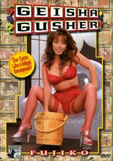 Adult Movies presents Geisha Gusher