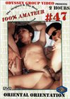 100 Percent Amateur 47: Oriental Orientation