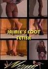 Jamie's Foot Fetish