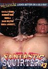 Fantastic Squirters 3