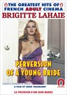 Perversion Of A Young Bride - French
