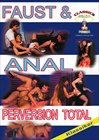 Faust und Anal Perversion Total