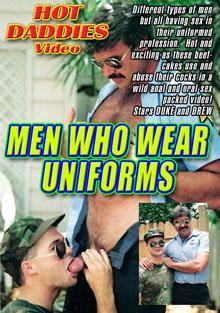 Men Who Wear Uniforms