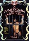 A Compendium Of His Most Graphic Scenes 2