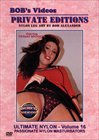 Bob's Videos Private Editions: Ultimate Nylon 16