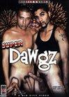 Super Dawgz