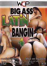 Big Ass Latin Bangin' 4