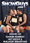 ShowGuys 286: Tucker Forrest, Jay Lexx And Malachi Sebastian