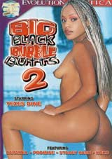 Adult Movies presents Big Black Bubble Butts 2