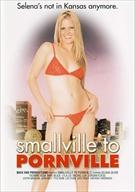 Smallville To Pornville