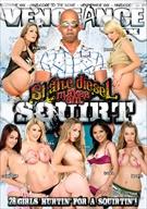 Shane Diesel Makes 'Em Squirt