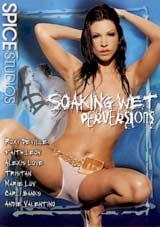 Soaking Wet Perversions