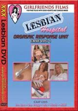 Lesbian Hospital: Orgasmic Response Unit