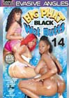 Big Phat Black Wet Butts 14