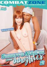 Shorty's Mac'In Your Daughter 2