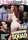 Gang Bang Squad 12