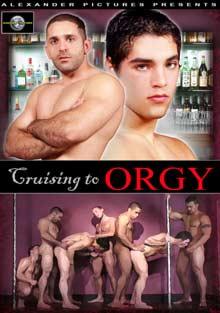 Cruising To Orgy