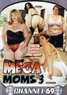 Mega Moms 3