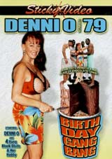 Denni O 79: Birthday Gangbang