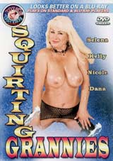 Adult Movies presents Squirting Grannies
