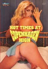 Hot Times At Copenhagen High