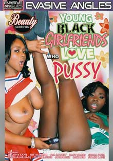 Young Black Girlfriends Who Love Pussy