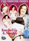 Knocked Up And Naughty 2