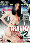 Tranny Love 2