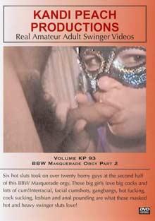 Kandi Peach Productions 93:BBW Masquerade Orgy 2