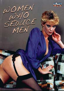 Women Who Seduce Men