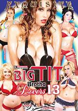 Big Tit Brotha Lovers 13