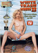 White Trash Whore 23: Brandy Starz