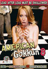 American Gokkun 8