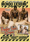 Mondo Extreme 76: Trailer Trash Orgies