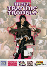 Adult Movies presents More Trannie Trouble