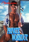 Private Workout: Director's Cut